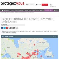 Carte interactive des agences de voyages québécoises