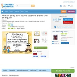 Human Body Interactive Science IB PYP Unit of Inquiry
