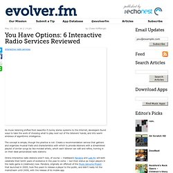 You Have Options: 6 Interactive Radio Services Reviewed