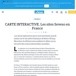 CARTE INTERACTIVE. Les sites Seveso en France - Le Parisien