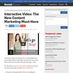 Interactive Video: The New Content Marketing Must-Have