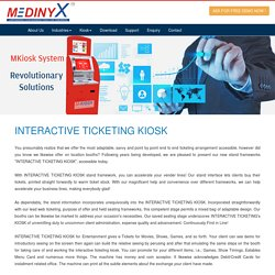 Interactive Ticketing, Interactive Ticketing Kiosk - Medinyx