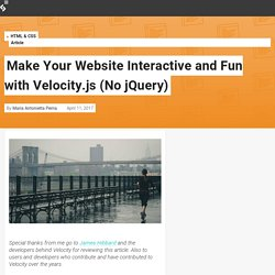 Make Your Website Interactive and Fun with Velocity.js (No jQuery) — SitePoint