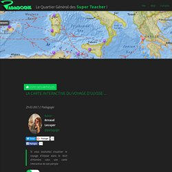 La carte interactive du voyage d'Ulysse ... - Padagogie