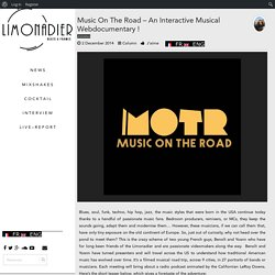 Music On The Road – Un Webdoc' Musical Interactif !