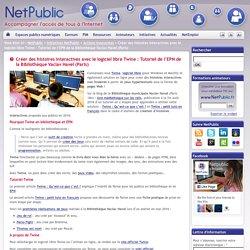 Créer des histoires interactives avec le logiciel libre Twine : Tutoriel de l'EPN de la Bibliothèque Vaclav Havel (Paris)