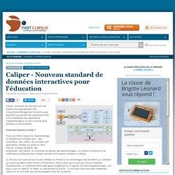 Caliper - Nouveau standard de données interactives pour l'éducation
