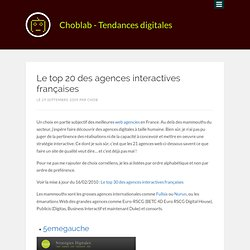 Le top 20 des agences interactives françaises | Choblab - web 2.0, design, e-marketing, outils...