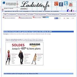 dictées de français en ligne (à imprimer) sonores audio francais interactives gratuites CM2 et exercices de français, lean french, FLE, apprendre à lire le français