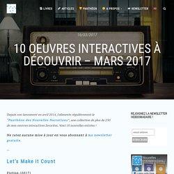 10 oeuvres interactives à découvrir - Mars 2017 - Nouvelles Narrations