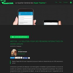 Meetoo : la solution pour des réunions interactives en grand groupe - Padagogie