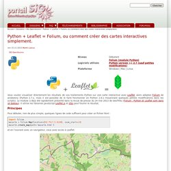 Python + Leaflet = Folium, ou comment créer des cartes interactives simplement.