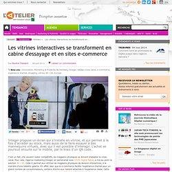 Les vitrines interactives se transforment en cabine d'essayage et en sites e-commerce