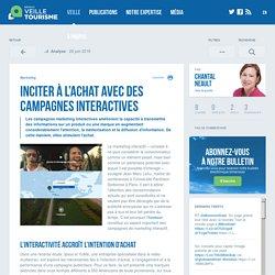 Inciter à l'achat avec des campagnes interactives - Veilletourisme.ca
