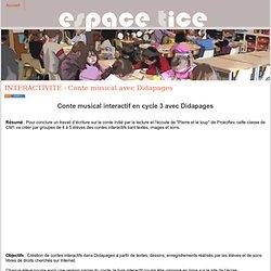 INTERACTIVITE - Conte musical avec Didapages