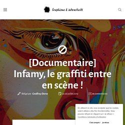 [Documentaire] Infamy, le graffiti entre en scène !