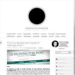 Y'a-t-il un designer pour sauver le Huffington Post ?