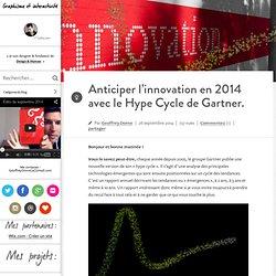 Anticiper l'innovation en 2014 avec le Hype Cycle de Gartner.