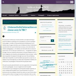 L'interactivité/interaction en classe avec le TBI