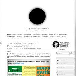 24 typographies qui passent en téléchargement gratuit ! :)