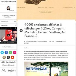 4000 anciennes affiches à télécharger ! (Lido, Moulin Rouge, Dior, Campari, Michelin, Perrier, Vuitton, Air France…) | Graphisme & interactivité blog par Geoffrey Dorne