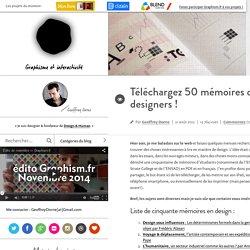 Téléchargez 50 mémoires de designers !