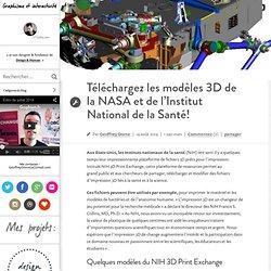 Téléchargez les modèles 3D de la NASA et de l'Institut National de la Santé!
