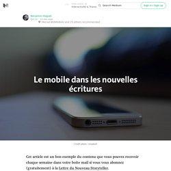 Le mobile dans les nouvelles écritures — Interactivité & Transmedia