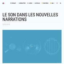 Le son dans les nouvelles écritures - Interactivité & Transmedia