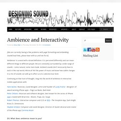 Ambience and Interactivity