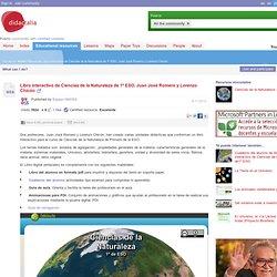 Libro interactivo de Ciencias de la Naturaleza de 1º ESO. Juan José Romero y Lorenzo Chicón