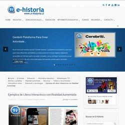 Ejemplos de Libros Interactivos con Realidad Aumentada - E-Historia
