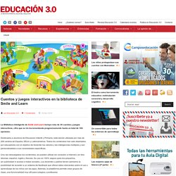 Cuentos y juegos interactivos en la biblioteca de Smile and Learn
