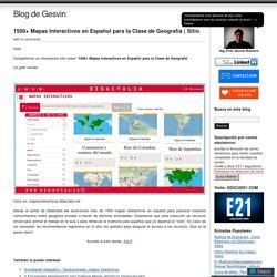 1500+ Mapas Interactivos en Español para la Clase de Geografía