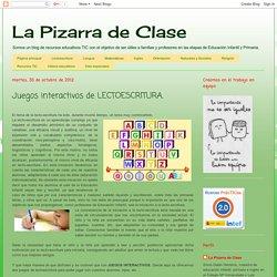 La Pizarra de Clase: Juegos interactivos de LECTOESCRITURA.