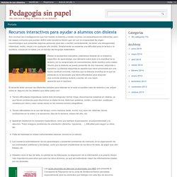 Recursos interactivos para ayudar a alumnos con dislexia
