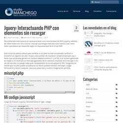 Interactuando PHP con elementos sin recargar