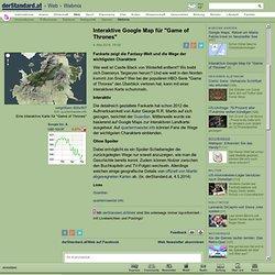 """Interaktive Google Map für """"Game of Thrones"""" - Webmix"""