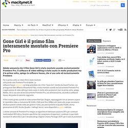 Gone Girl è il primo film interamente montato con Premiere Pro
