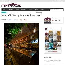 Interbelic Bar by Lama Architecture