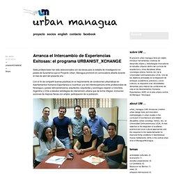 Arranca el Intercambio de Experiencias Exitosas: el programa URBANIST_XCHANGE