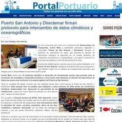 Puerto San Antonio y Directemar firman protocolo para intercambio de datos climáticos y oceanográficos - Portal Portuario
