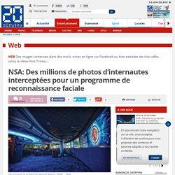 NSA: Des millions de photos d'internautes interceptées pour un programme de reconnaissance faciale