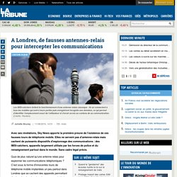 A Londres, de fausses antennes-relais pour intercepter les communications