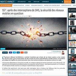 SS7 : après des interceptions de SMS, la sécurité des réseaux mobiles en question