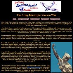 "Jim Walker Military Launcher for Folding Wing A-J Army Interceptor <meta name=""description"" content=""The Jim Walker military catapult launcher used in WWII for the folding wing Army Interceptor"" />"