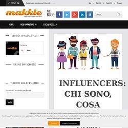 Influencers: chi sono, cosa fanno e come intercettarli