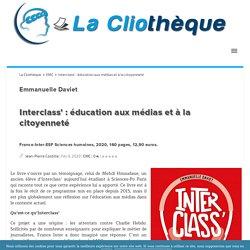 Interclass' : éducation aux médias et à la citoyenneté La Cliothèque