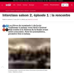 Interclass saison 2, épisode 1 : la rencontre
