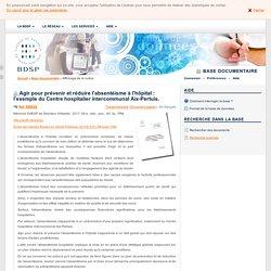 Agir pour prévenir et réduire l'absentéisme à l'hôpital : l'exemple du Centre hospitalier intercommunal Aix-Pertuis.